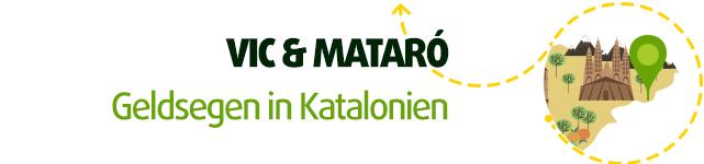 Vic & Mataró – Geldsegen in Katalonien