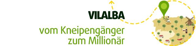 Vilalba – vom Kneipengänger zum Millionär
